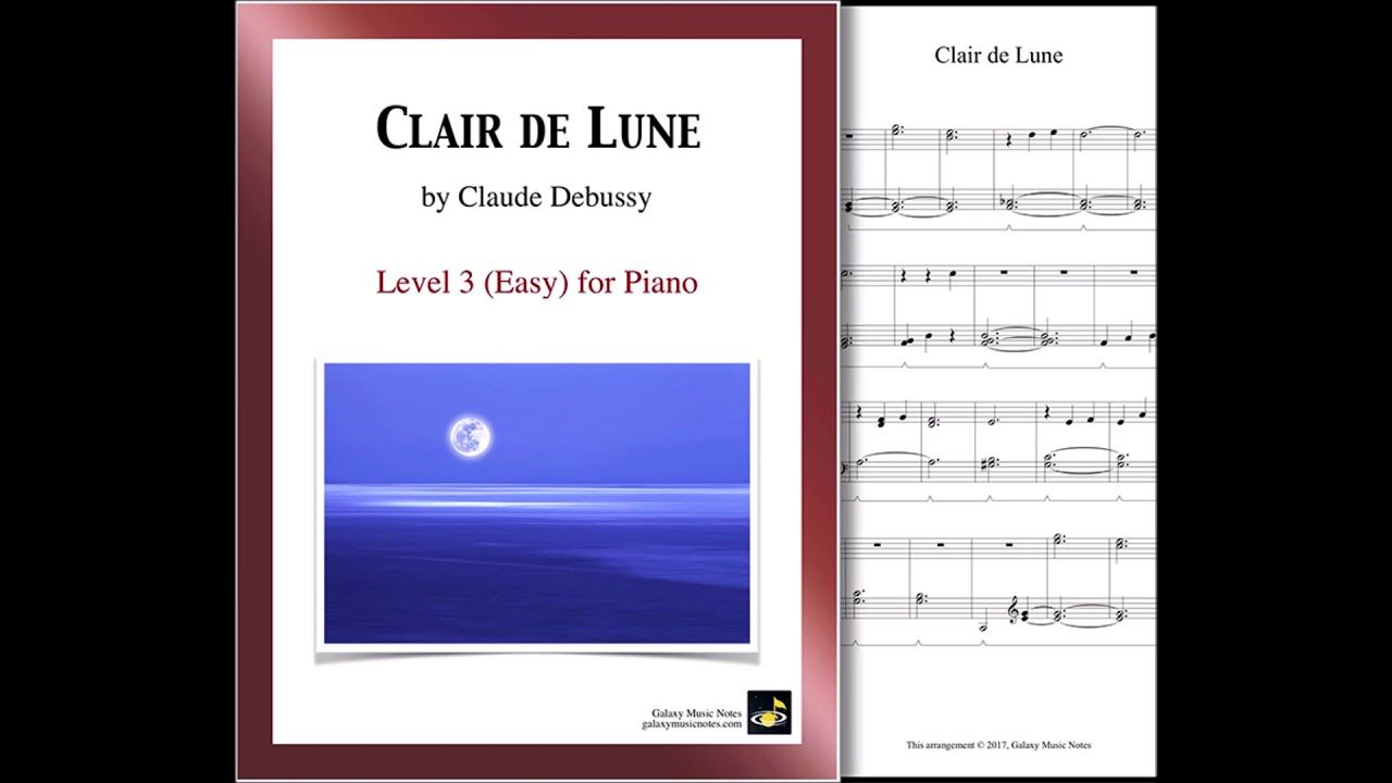 Clair De Lune By Debussy Arranged For Level 3 Easy By Mizue