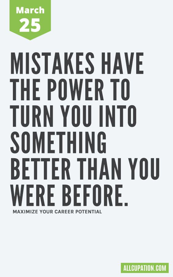 Daily Inspiration (March 25) Mistakes have the power to
