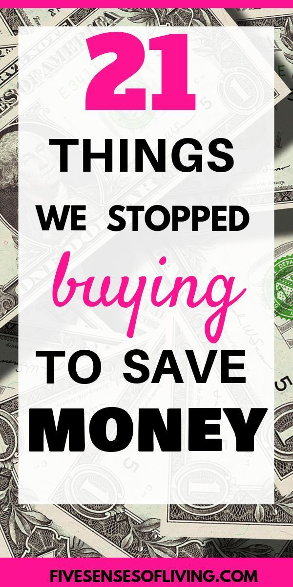 21 Things To Stop Buying To Save Money Today #startsavingmoney
