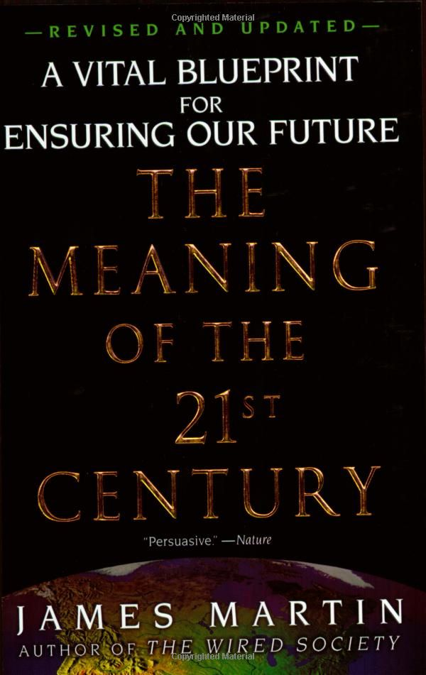 The meaning of the 21st century a vital blueprint for ensuring our the meaning of the 21st century a vital blueprint for ensuring our future malvernweather Gallery