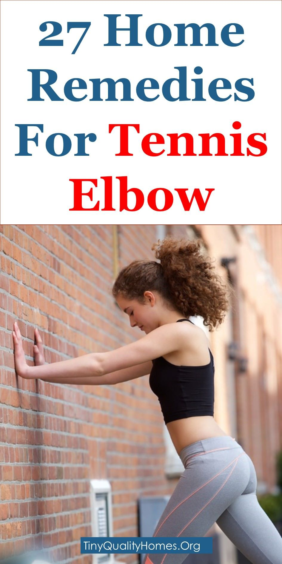 27 Effective Home Remedies For Tennis Elbow This Article Discusses Ideas On The Following Tennis Tennis Elbow Exercises Elbow Exercises Tennis Elbow Symptoms