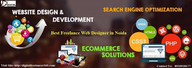Best Freelance Web Designer In Noida In 2020 Freelance Web Design Web Design Website Design