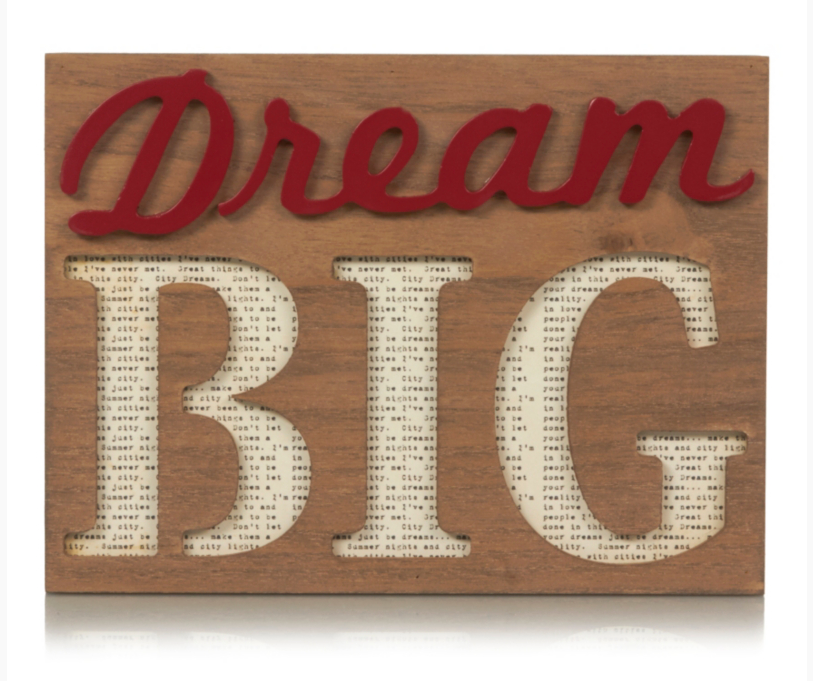 George Home Dream Big Block Sign £6.00 Reach for the stars with this gorgeous 'Dream Big' wooden block sign! The quirky lettering is full of glamour and charm. Inspire someone today with this great gift!