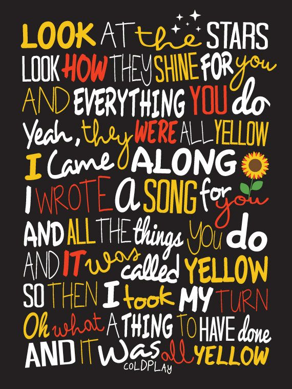 Coldplay - Yellow / Song Lyric Typography Poster on Etsy, £10.00