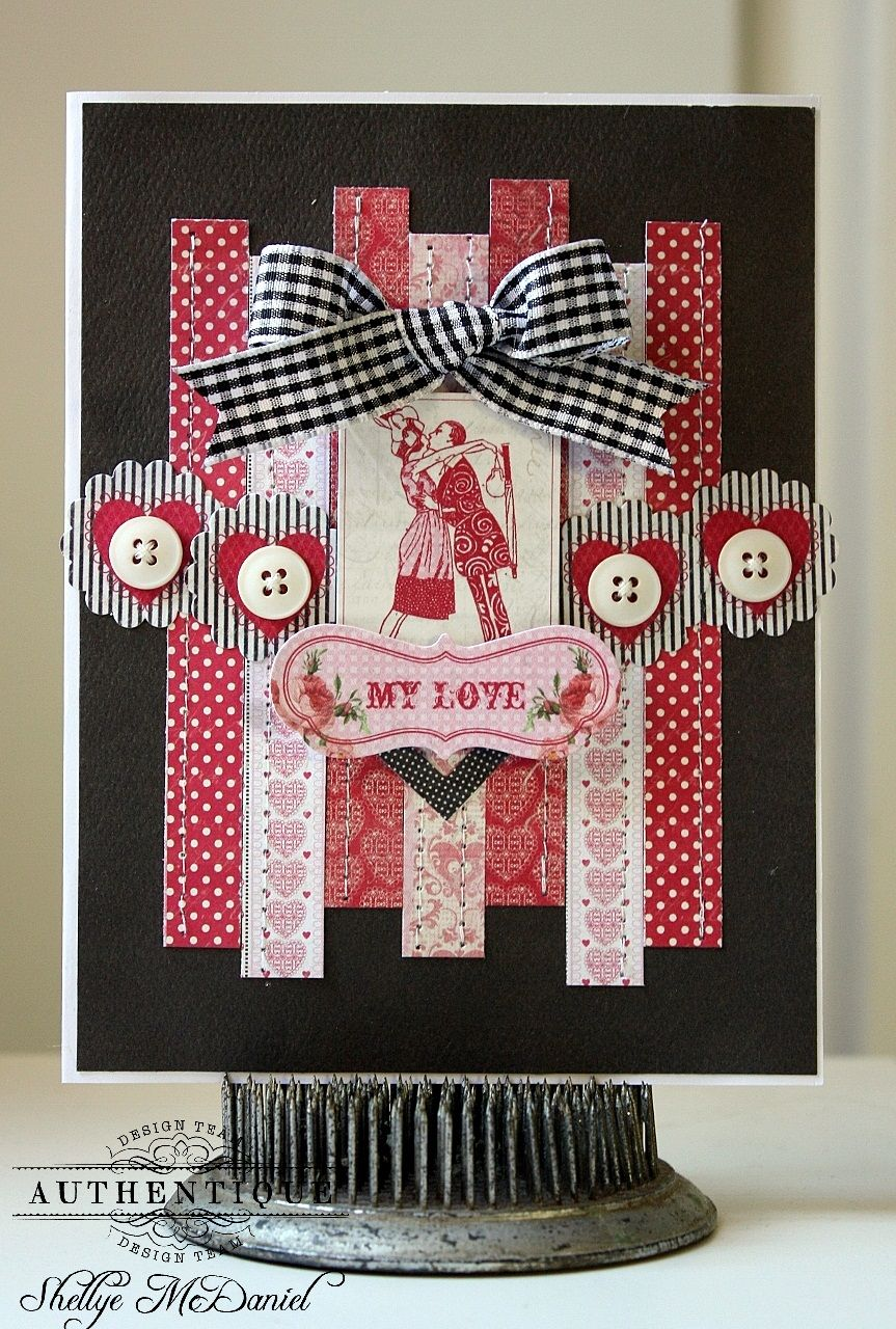"""My Love"" Card by Shellye McDaniel; Lovely Collection by #authentiquepaper"