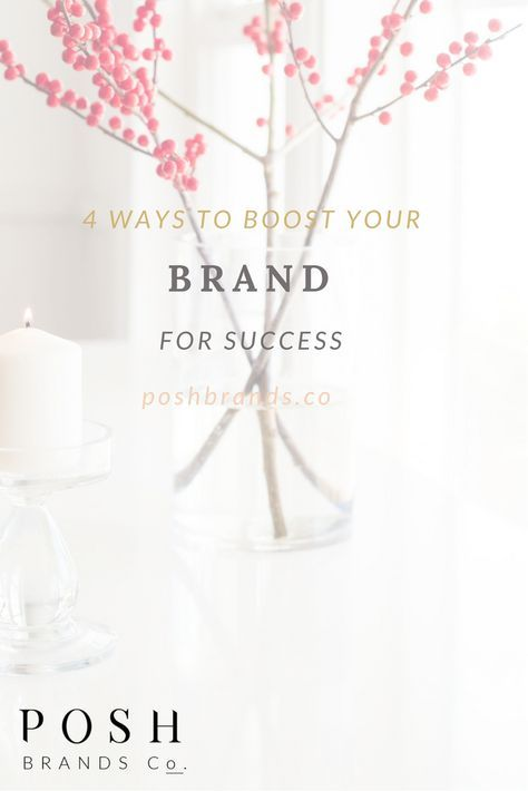 4 ways to Boost your Brand for Success