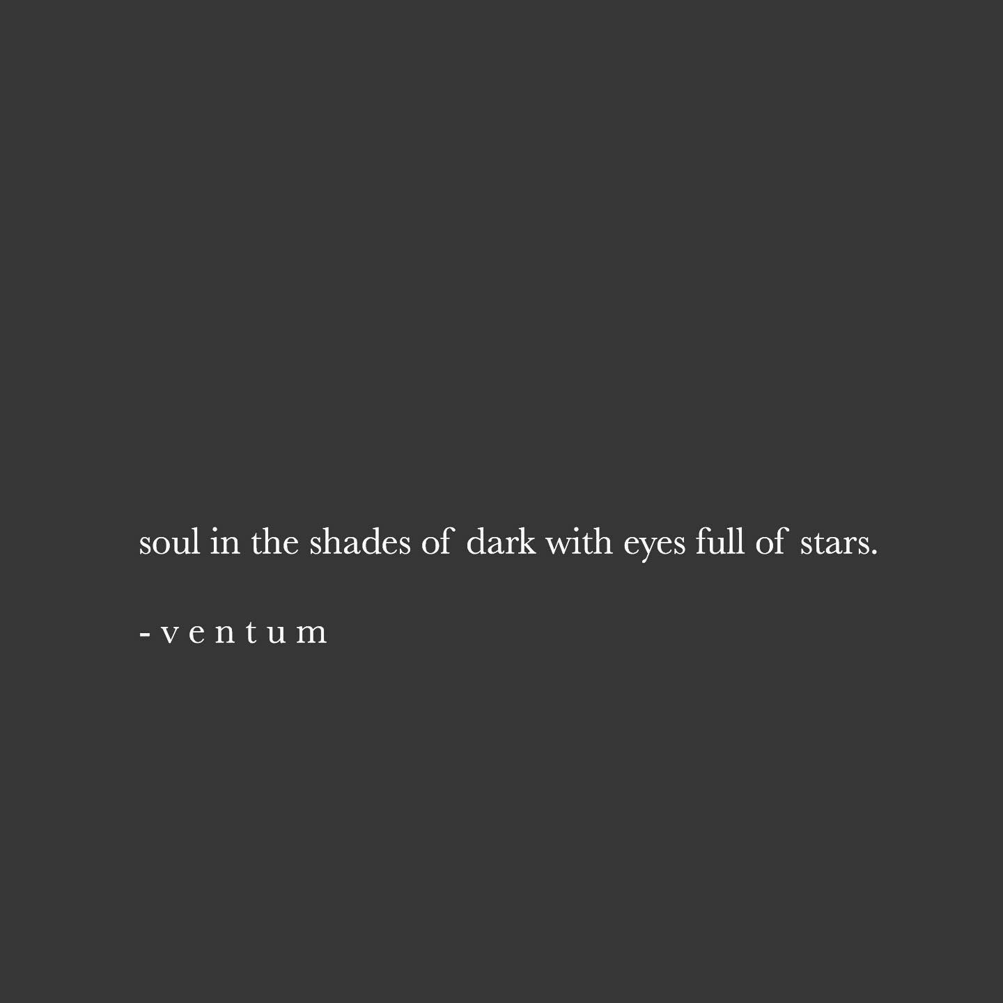 She Wears Her Smile Like The Night Wears The Moon And Its Light Soul In The Shades Of Dark With Eyes Full Of Stars Light Quotes Shade Quotes Dark Quotes