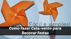 http://www.gemelares.com.br/2013/11/como-fazer-catavento-para-decorar-festas.html