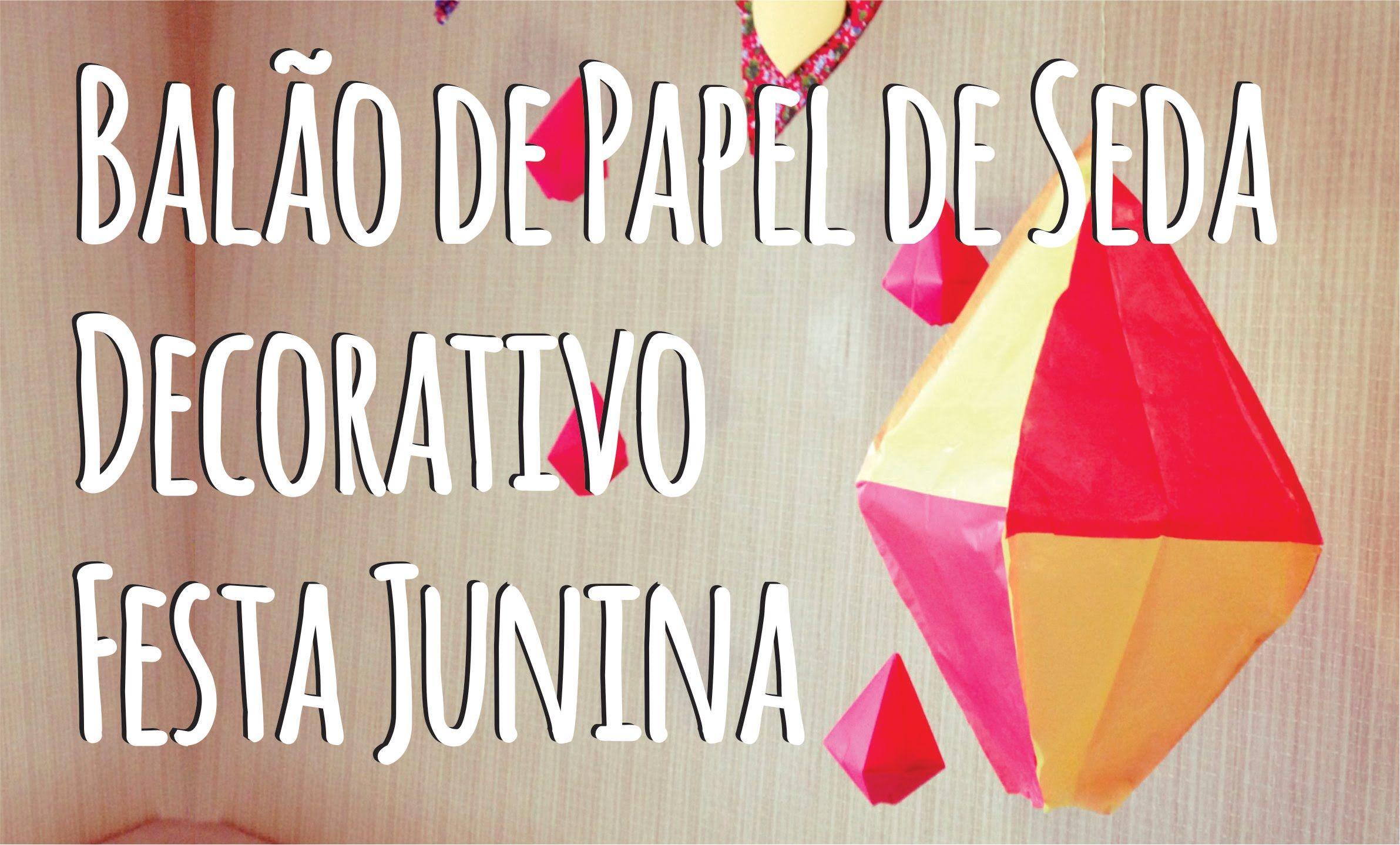 Diy Balao De Papel De Seda Decorativo Para Festa Junina Balao