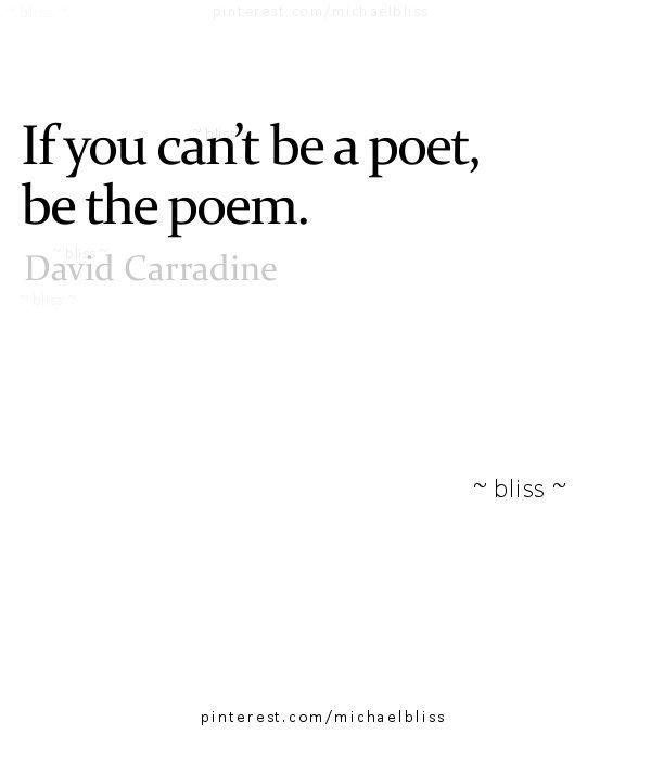 Resultado de imagen de if you cant be a poet be