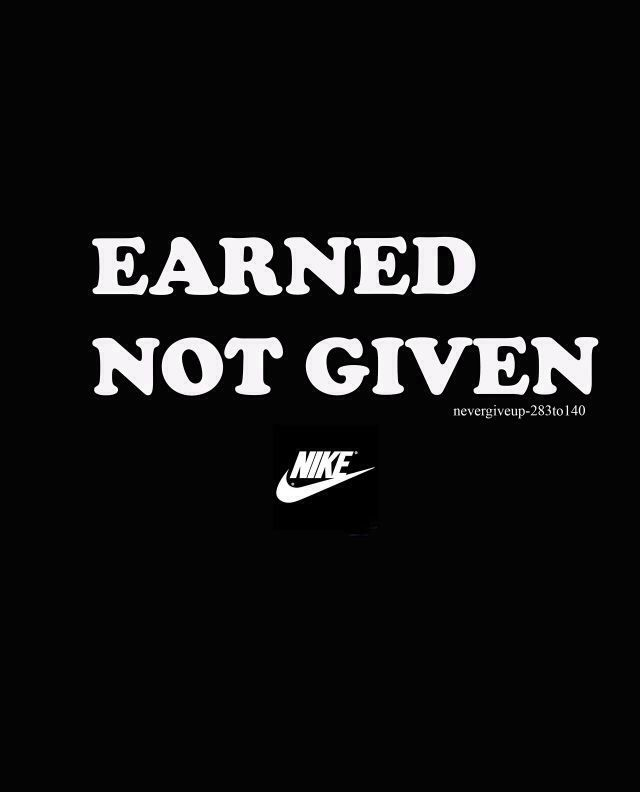 Nike Motivational Quotes: Nothing Comes Easy. Work For It! It Makes Victory That