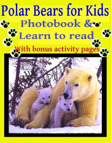 Children's Ebook; Polar Bears for Kids