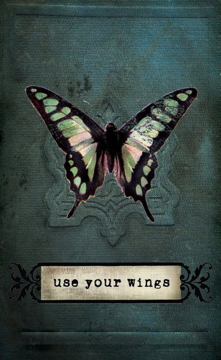 Use your wings - vielleicht als tattoo?