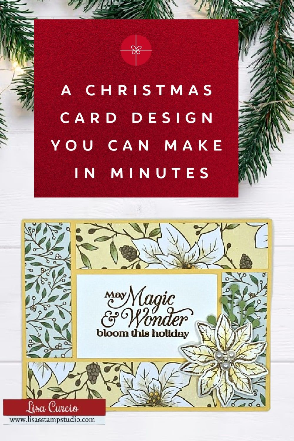 A Christmas Card Design You Can Make In Minutes Lisa S Stamp Studio Christmas Cards Card Design Christmas Cards Handmade