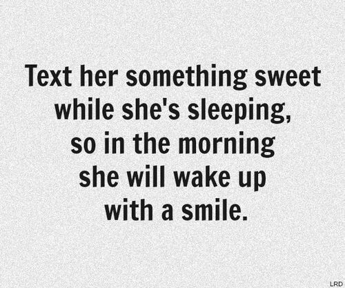Make Her Smile Romantic Quotes Love Quotes Beautiful Love Quotes