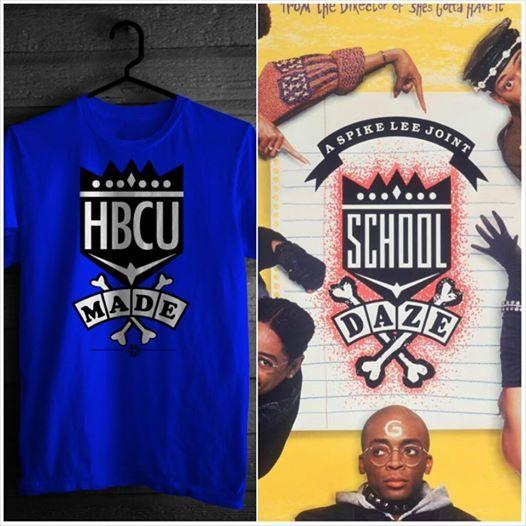 School Daze Inspired Hbcu Made T Shirt Hbcu Made Tees Pinterest