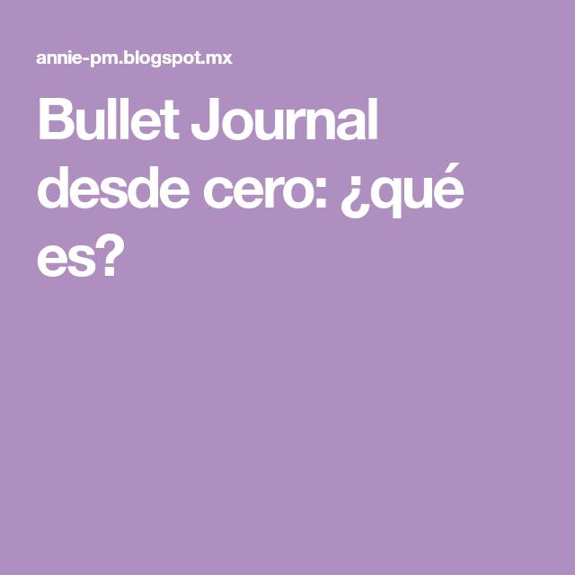Bullet Journal desde cero: ¿qué es?