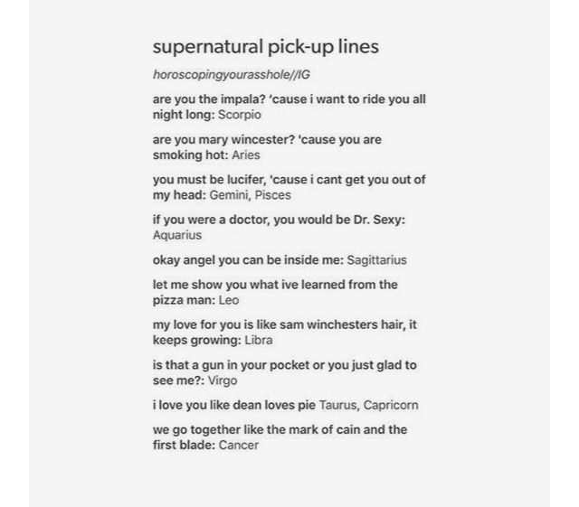 The signs as supernatural pick up lines | Weird zodiacs