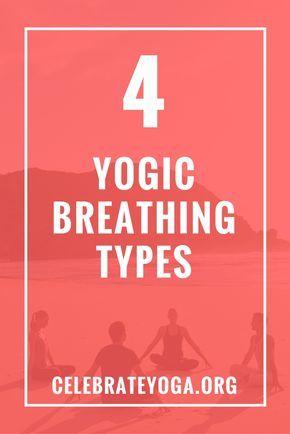 4 Yogic Breathing Types