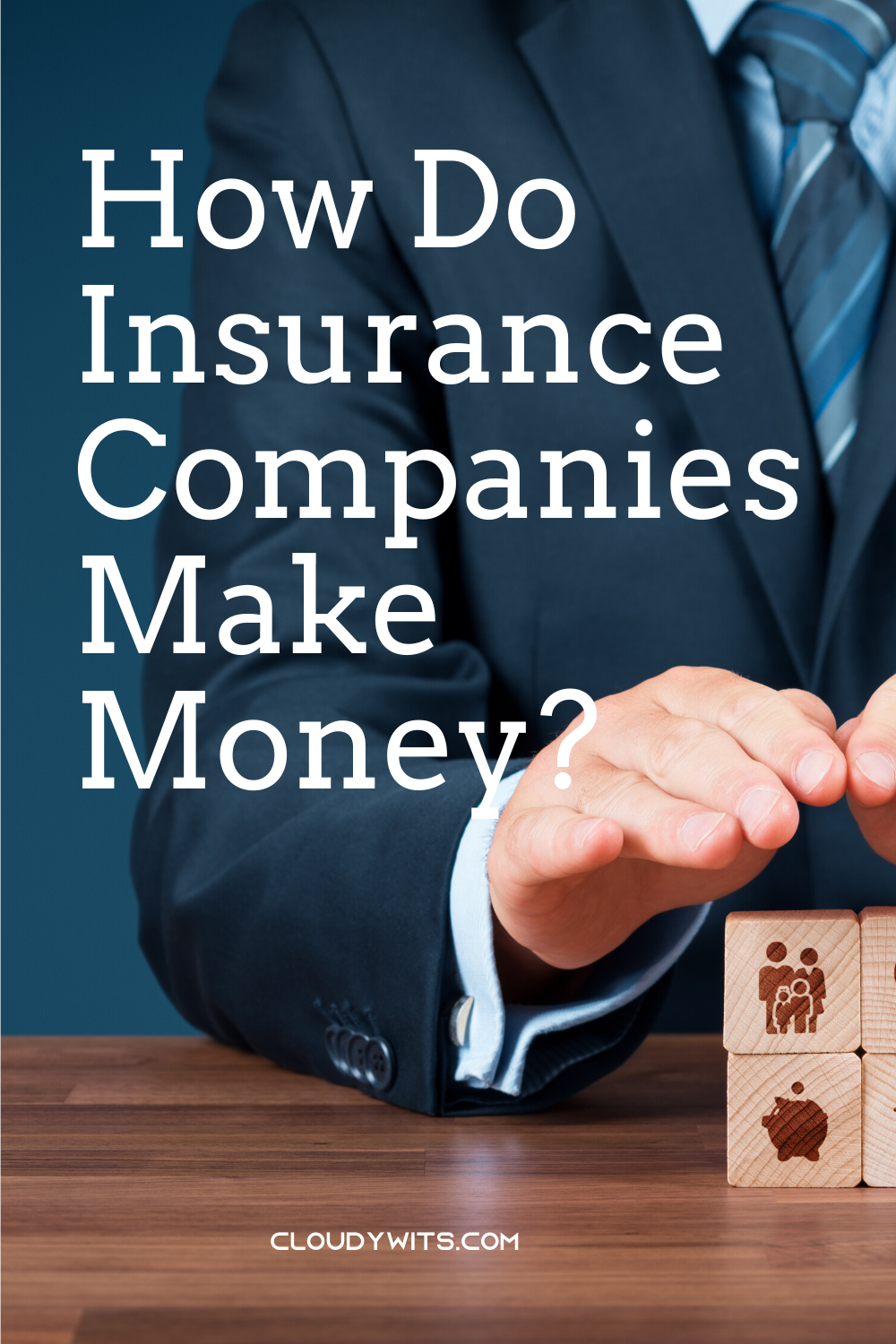 How Do Insurance Companies Make Money? in 2020 Personal