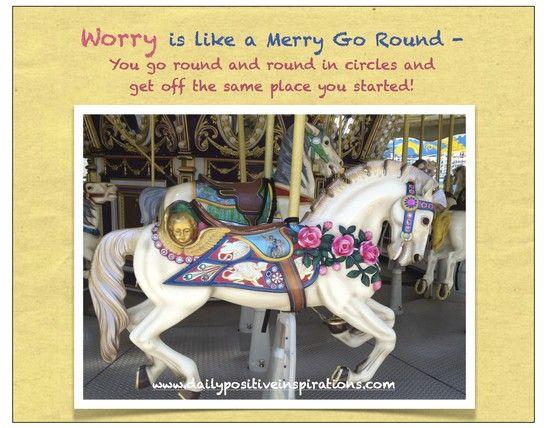 Worry Go Round