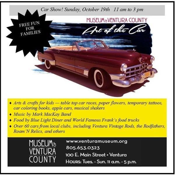 Art of the Car ✩ 11am-3pm Oct 19th ✩ Museum of Ventura County #carshow #vintagecars #downtownventura #ventura
