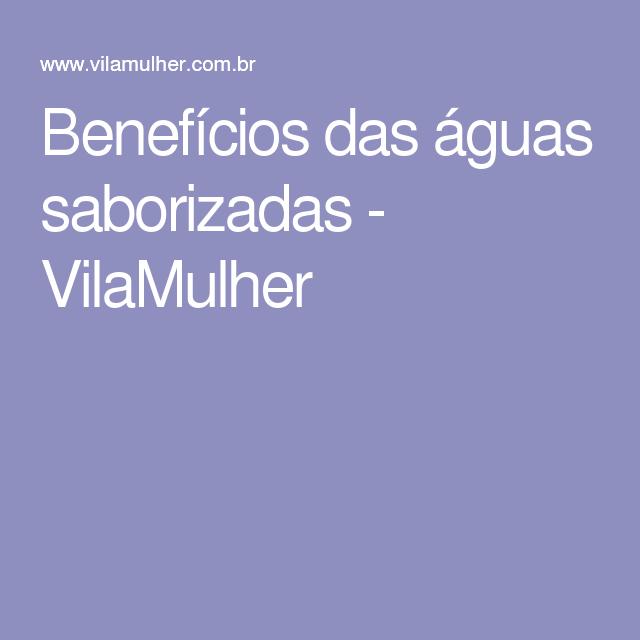 Benefícios das águas saborizadas - VilaMulher