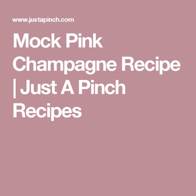 Mock Pink Champagne   Recipe   Pinch recipe, Recipes, Baked boneless pork chops