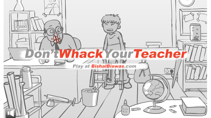 Play Don't Whack Your Teacher Unblocked Game Online