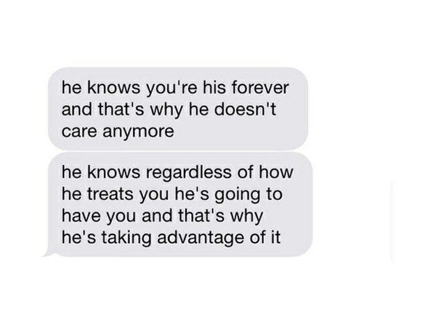 yes and he knows that when she leaves him just like he