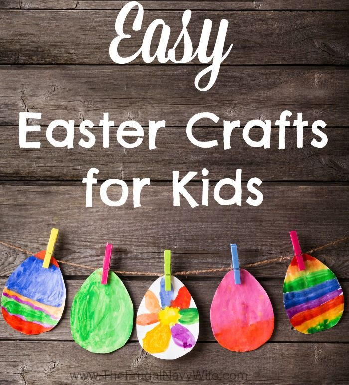 Easy easter crafts for kids navy wife easter crafts and frugal easy easter crafts for kids the frugal navy wife negle Gallery