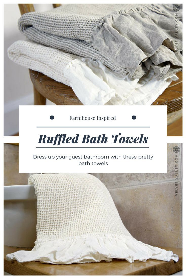 Pretty Farmhouse Bath Towels Perfect For The Guest Bathroom