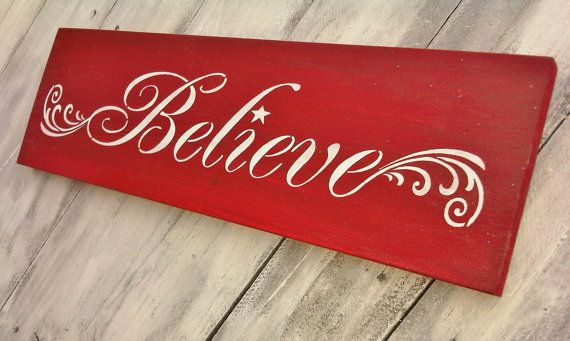 believe christmas sign decoration