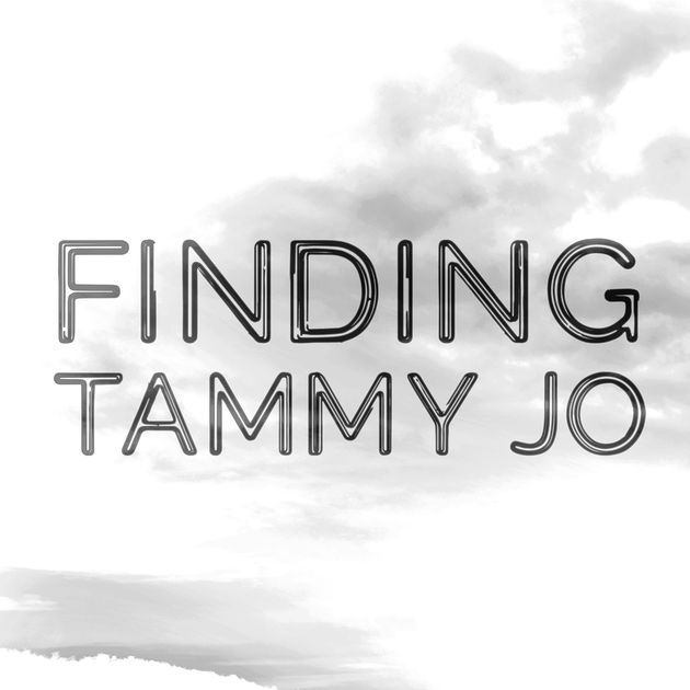 Top Mystery Podcasts — Finding Tammy Jo