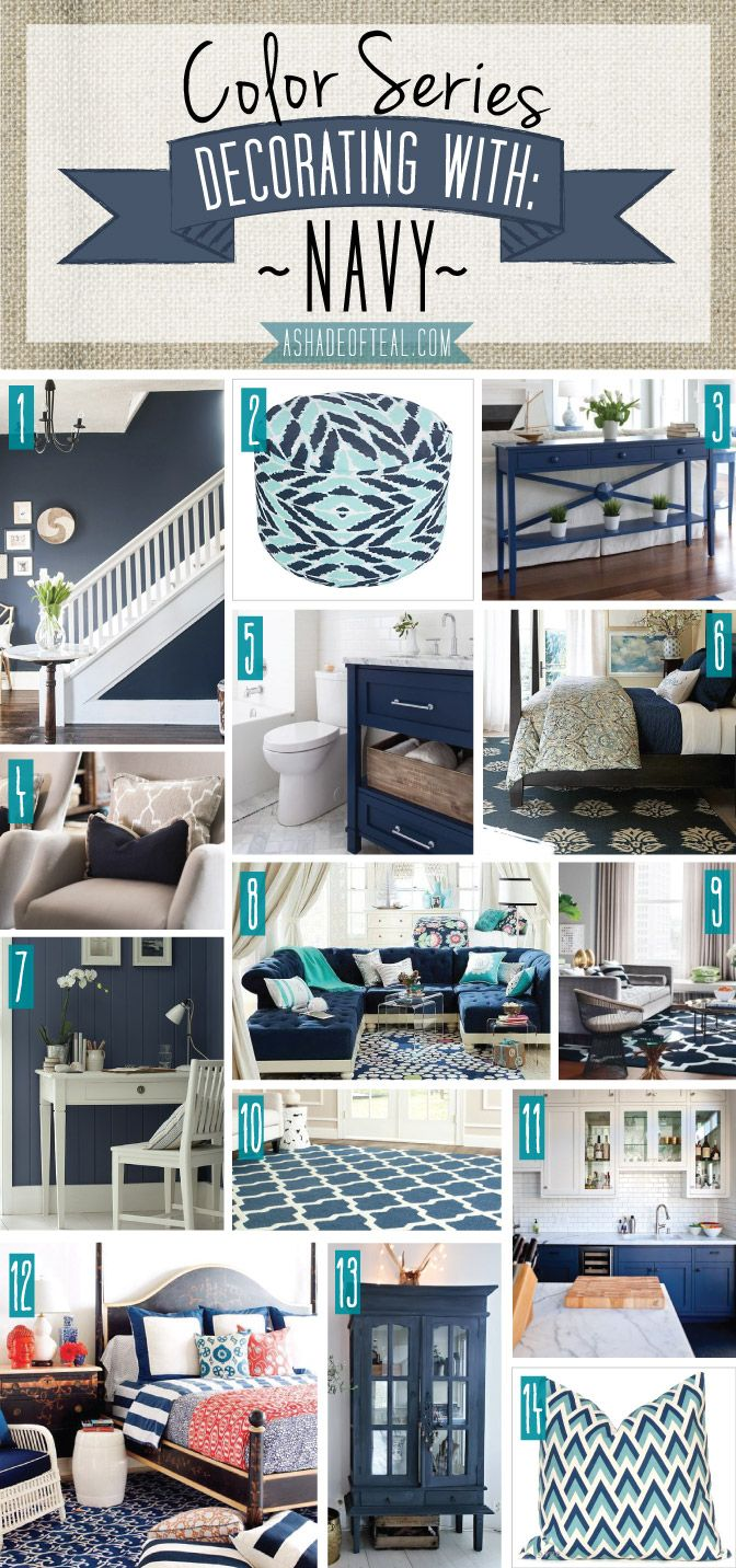 Color Series Decorating With Navy A Shade Of Teal Navy Home Decor Chic Home Decor Home