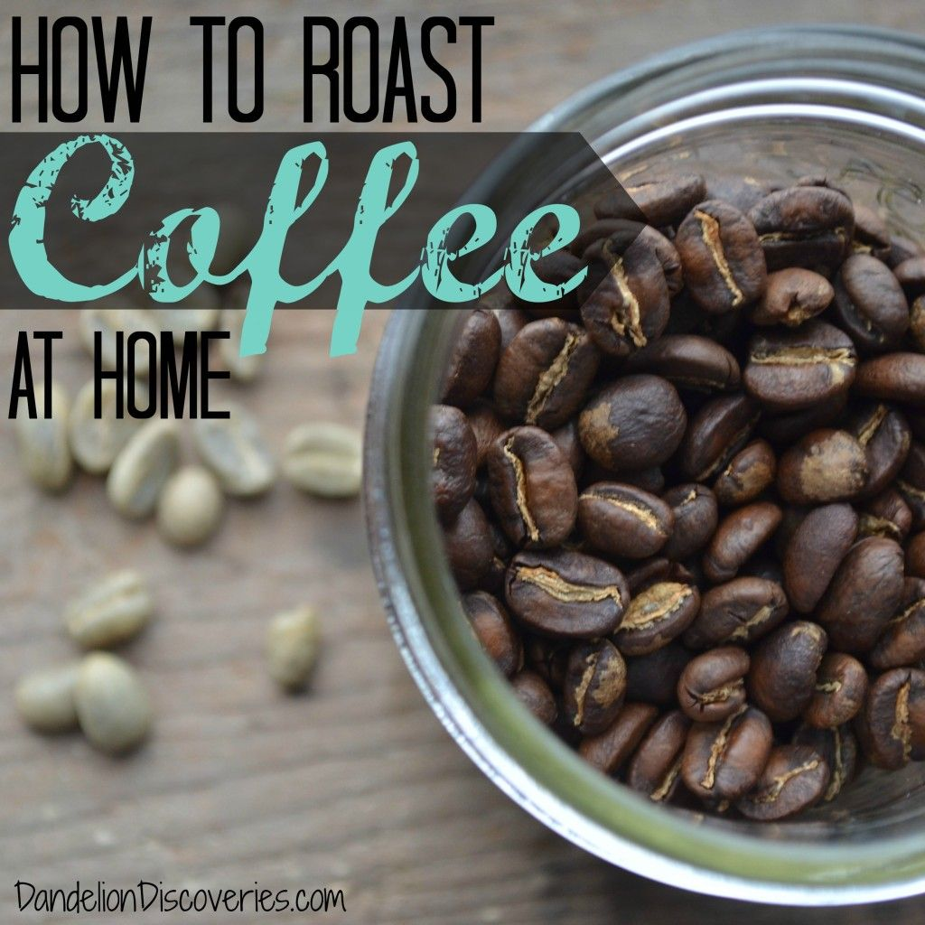 How to Roast Coffee at Home (and a Giveaway!) Coffee
