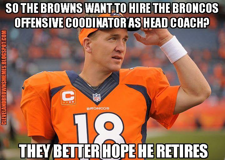 Cleveland Browns Memes Denver Broncos Quarterbacks Peyton Manning Broncos