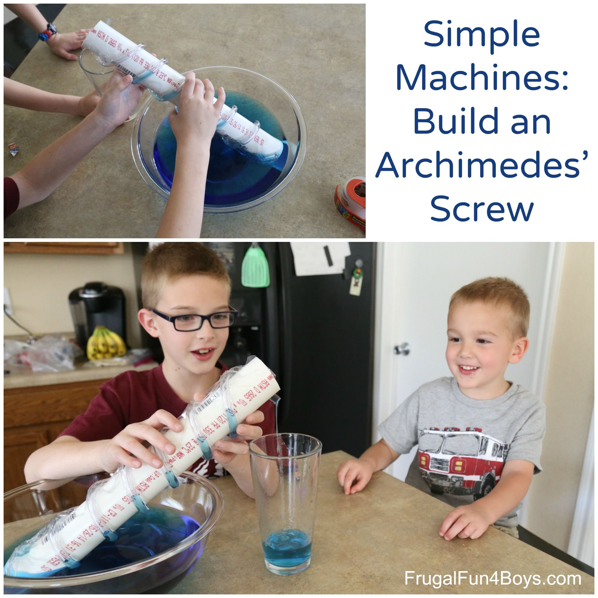 Simple Machines Science Lesson Lift Water With An Archimedes Screw Frugal Fun For Boys And Girls Simple Machines Simple Machine Projects Science Lessons [ 2000 x 2000 Pixel ]