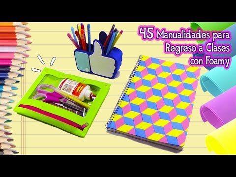 Youtube Ideas Para Vuelta A Clases Manualidades Foamy