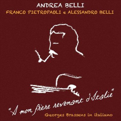 Andrea & Pietropaoli Belli/Belli - Mon Frare Revenant D'italie: Georges Brassens In I