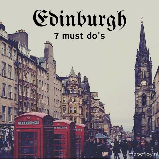 7 must do's in Edinburgh - Map of Joy