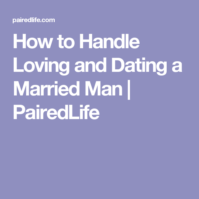 How to deal with married man