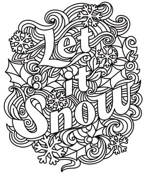 Let It Snow Coloring Pages Christmas Coloring Pages Coloring Books