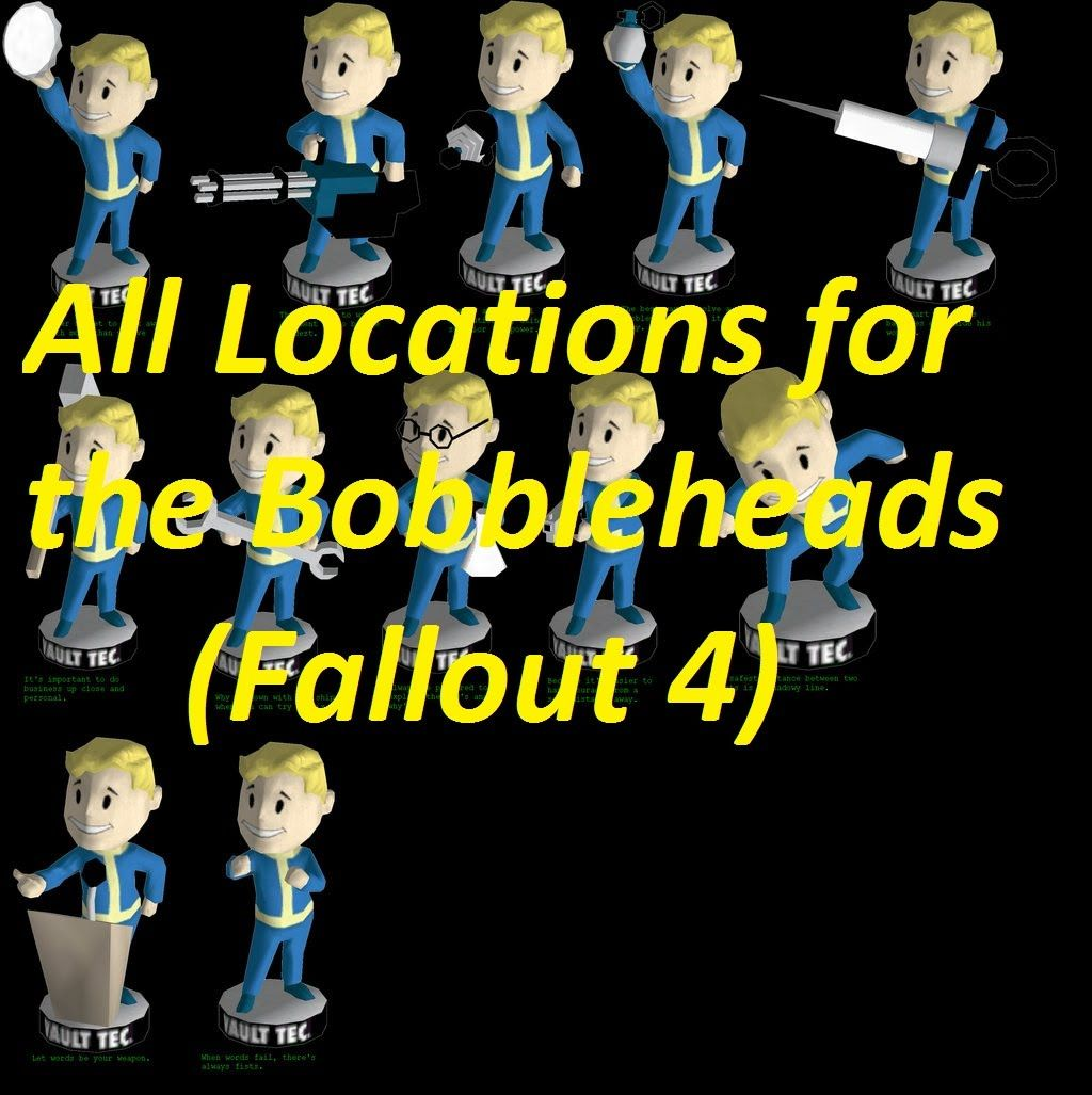 all locations of the bobbleheads fallout 4 my game videos