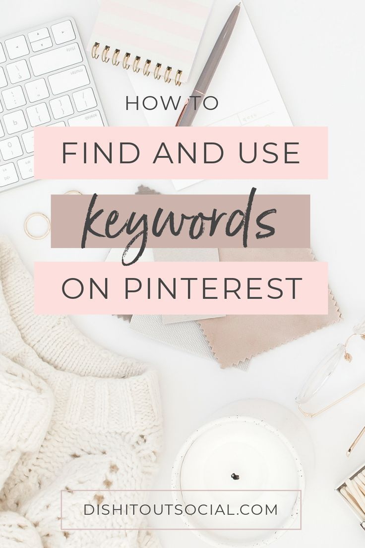 How To Use Keywords on Pinterest For More Traffic