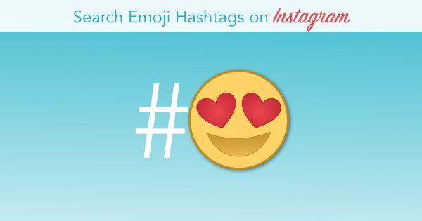 Search Emoji Hashtags On Instagram Suebzimmerman Emoji Hashtags Instagram Marketing Strategy Visual Marketing