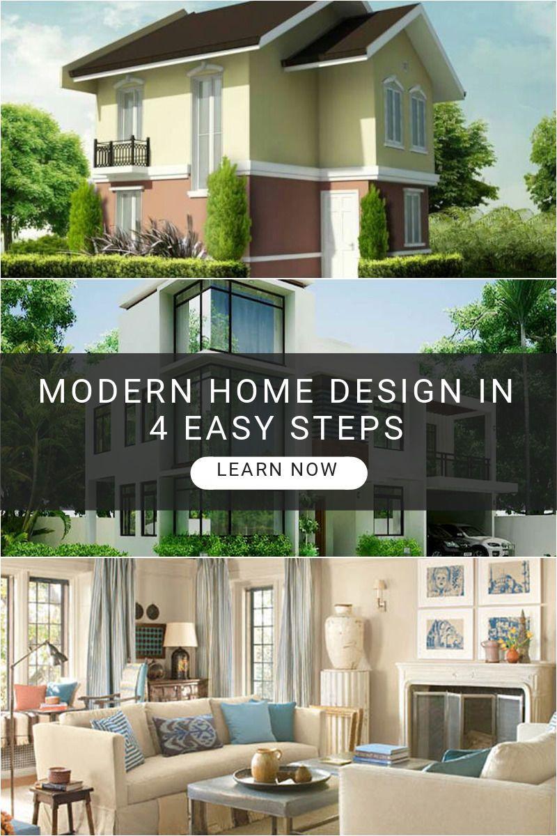 Modern Home Design In 4 Easy Steps Modern House Design Interior Design Software House Design