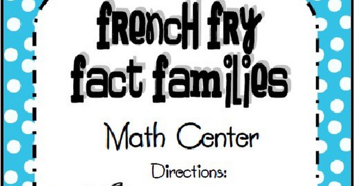 French Fry Fact Families math center.pdf | Firsties | Pinterest ...