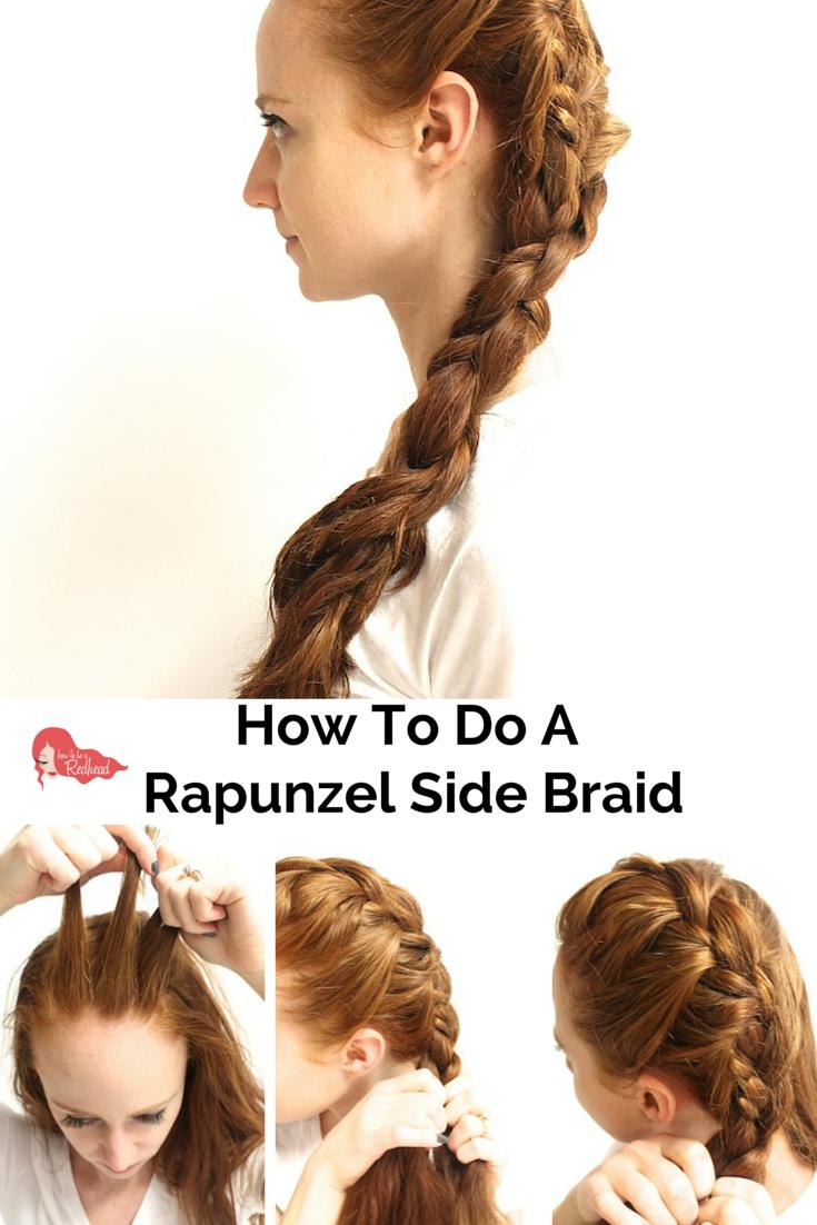 How to do a #RapunzelSideBraid | How to be a Redhead | Braids ...