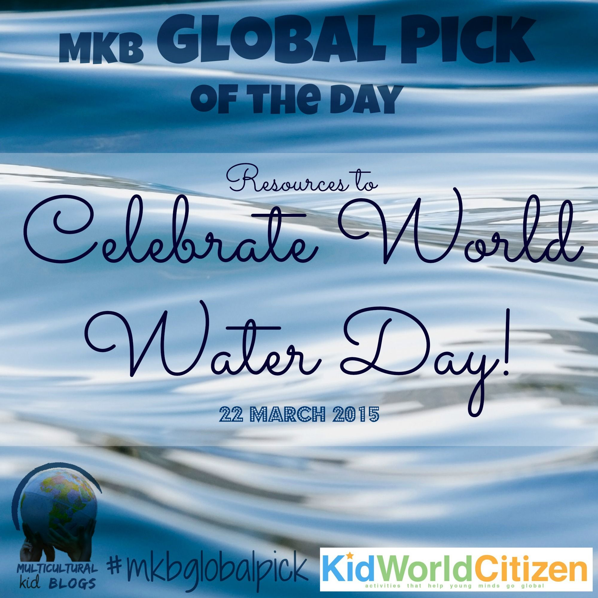 Celebrate World Water Day With Games And Activities For